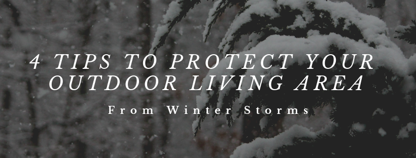 4 tips to protect your outdoor living area from winter storms orange county NY kehoe kustom
