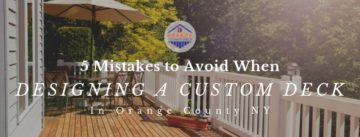 5 Mistakes to Avoid When Designing a Custom Deck in OC