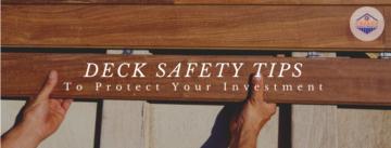 Deck Safety Tips - 2021 Blog