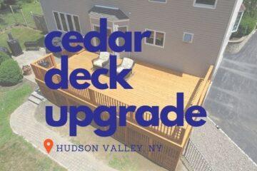 Cedar Deck Upgrade in Hudson Valley NY