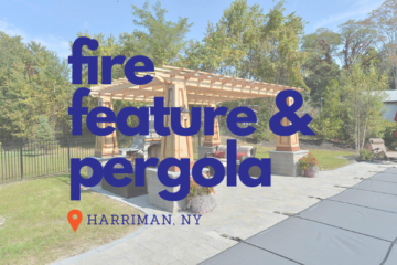 Fire Feature and Pergola Patio in Harriman NY