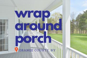 Wrap Around Porch Remodel in Orange County NY